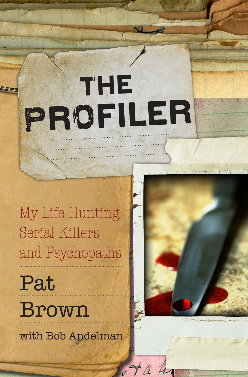 the daily profiler criminal profiling topic of the day the truth my renter pse udonym walt williams in my book the profiler my life hunting serial killers and psychopaths is and has been for the past fourteen years