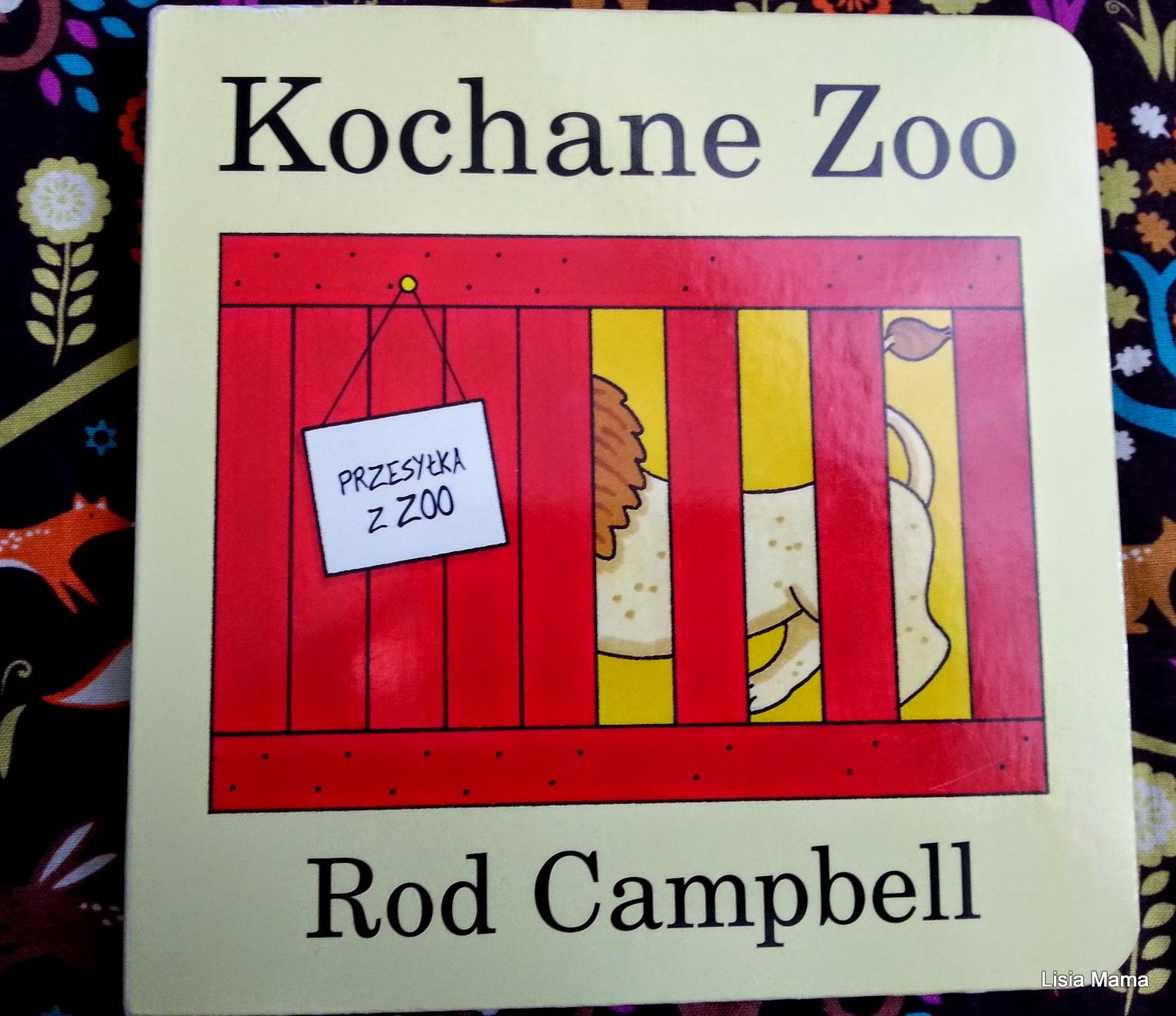 http://lisiamama.blogspot.com/2015/03/biblioteczka-kochane-zoo-rod-campbell.html