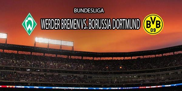 Prediksi Liga Jerman : Werder Bremen vs Borussia Dortmund
