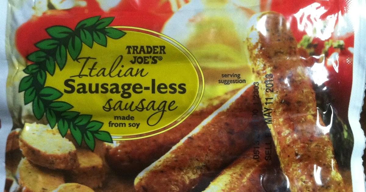 whats good  trader joes trader joes italian sausage  sausage