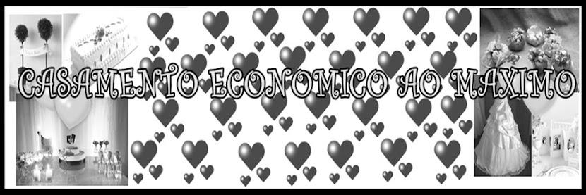 CASAMENTO ECONOMICO AO MAXIMO