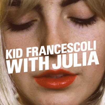 Kid%2BFrancescoli%2B%E2%80%93%2BWith%2BJulia Kid Francescoli – With Julia [7.4]