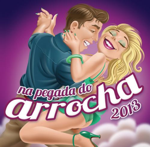 CD - Na Pegada do Arrocha (2013)