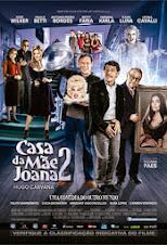 CASA DA MÃE JOANA 2 DIREÇÃO: (HUGO CARVANA)