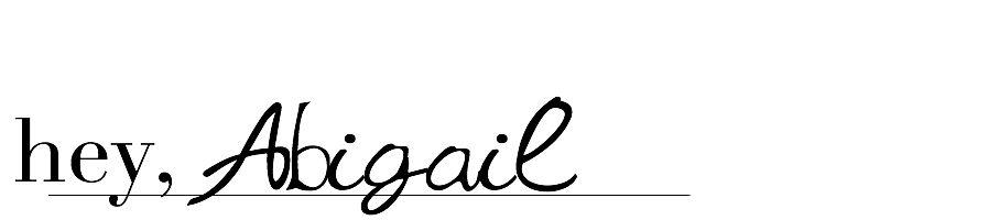 Hey Abigail.