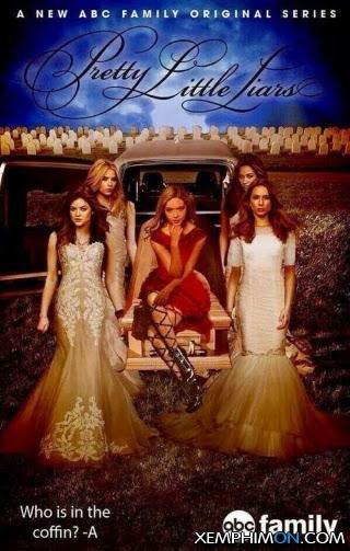 Những Thiên Thần Nói Dối Phần 5 Kênh trên TV Full Tập Vietsub Full HD