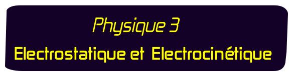Electrostatique Electrocinetique smai s2