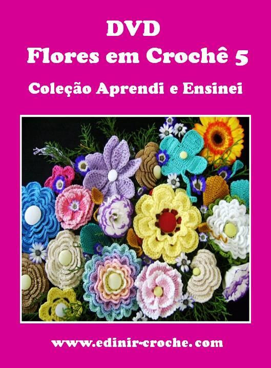 dvd flores em croche 5 volumes video-aulas na loja curso de croche com frete gratis