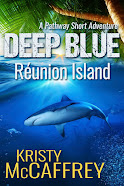 Deep Blue Réunion Island (The Pathway Short Adventure Series Volume 2)