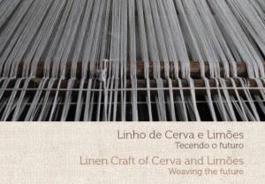 Linho de Cerva e Limões – tecendo o futuro