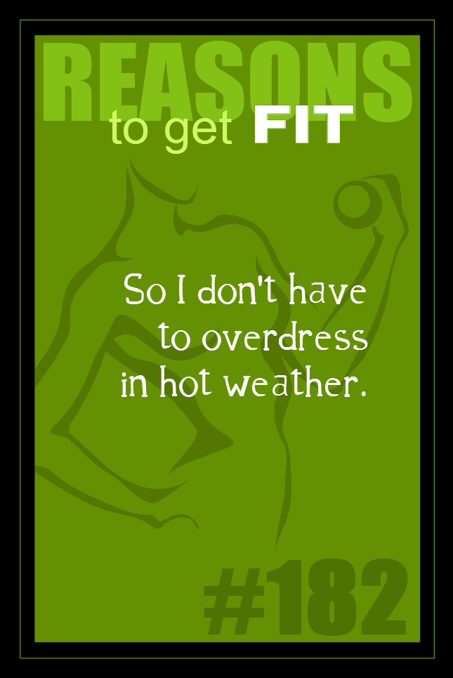 365 Reasons to Get Fit #182