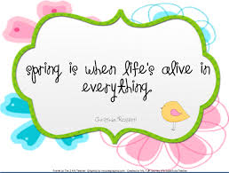 cuegyo: Spring quote, spring quotes, quotes about spring