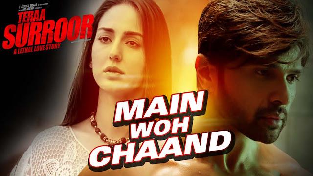 MAIN WOH CHAAND Lyrics Guitar Chords, Hindi song  Himesh Reshammiya   Teraa Surroor Teraa Surroor