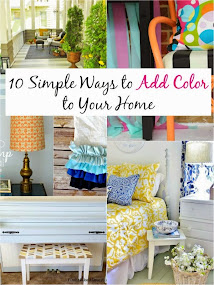 10 Simple Ways to Add Color to Your Home Feature:)