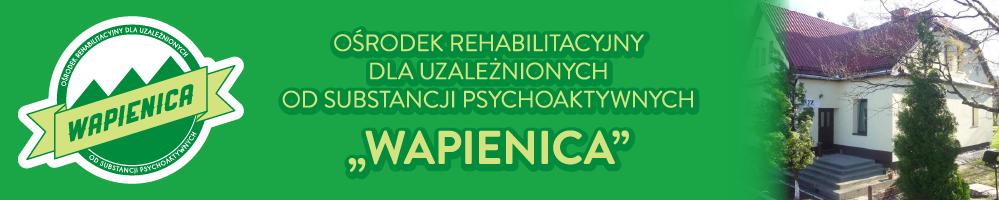 """Ośrodek Rehabilitacyjny dla Uzależnionych od Substancji Psychoaktywnych """"Wapienica"""""""