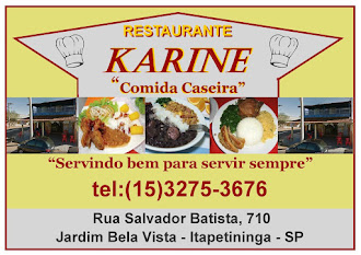 "RESTAURANTE  KARINE  ""Comida Caseira""   Rua Salvador Batista, 710  Jardim Bela Vista - Itapetining"