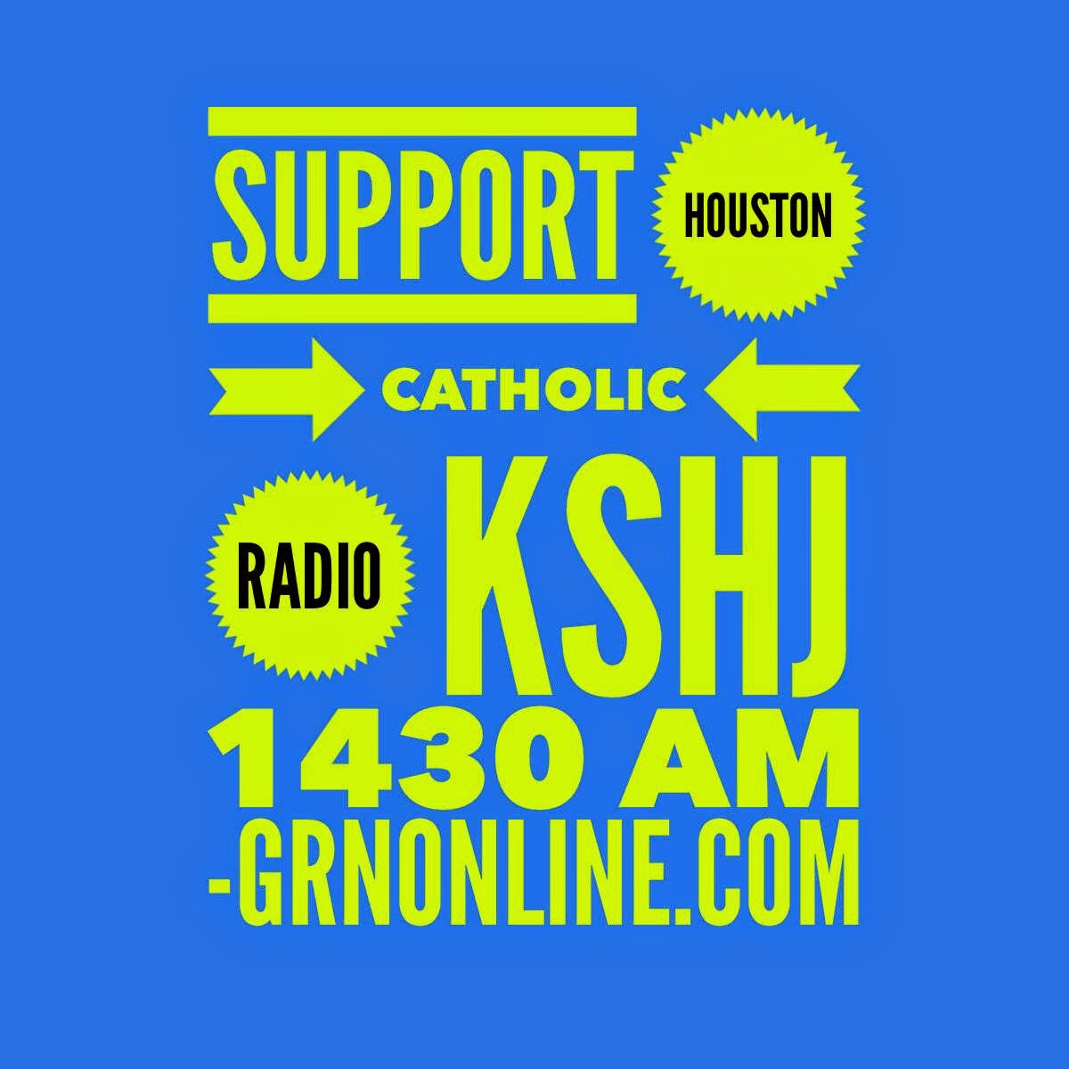 Support Houston Catholic Radio, KSHJ 1430 AM