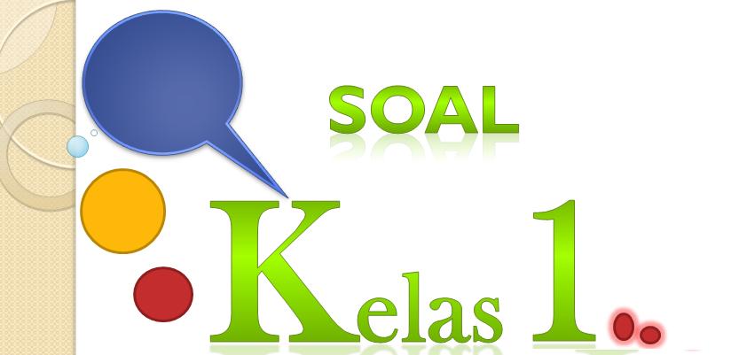 Soal Uts B Indonesia Kelas 1 Sd Semester 2 Ktsp Kurikulum 2006 Kumpulan Soal Ktsp Kurikulum 2006