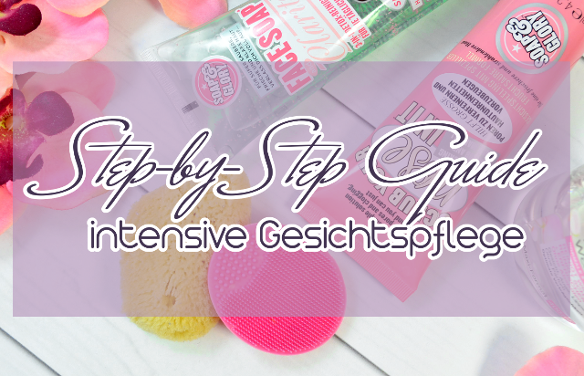 Step-By-Step Guide Gesichtspflege