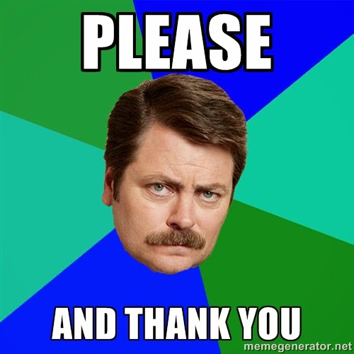 Ron+Swanson+Please+and+Thank+You.jpg