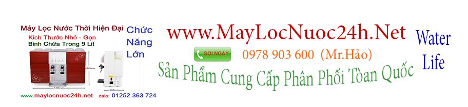 Blog Máy Lọc Nước  Việt - Water Life - Web: www.Maylocnuoc24h.net