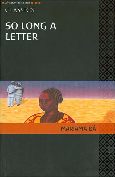 So Long a Letter - Mariama Ba