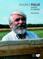 Livre: Maurice Pialat : Peintre & cinéaste