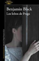 'Los lobos de Praga' de Benjamin Black