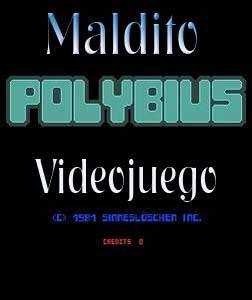 Polybius  el Videojuego Maldito