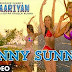 SUNNY SUNNY-YAARIYAN-HD mp4,3gp song download.