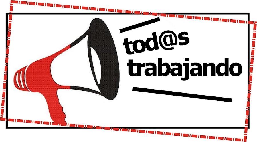 TOD@S TRABAJANDO