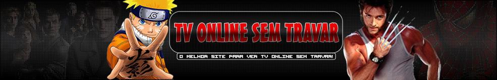 Tv Online sem Travar - Tv Online Gratis - Ver Tv Online - Tv ao Vivo