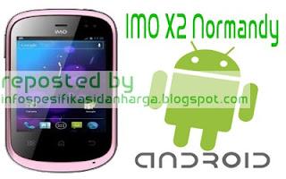 Spesifikasi IMO X2 Normandy Hp Terbaru 2012