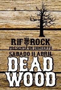 11 abr: DEAD WOOD en concerto!