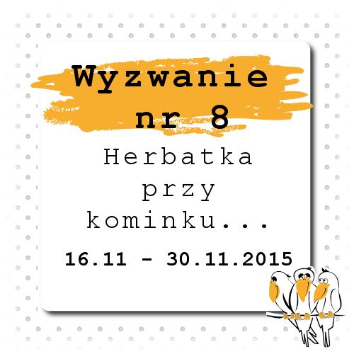 http://bialekruczki.blogspot.com/2015/11/wyzwanie-nr-8.html