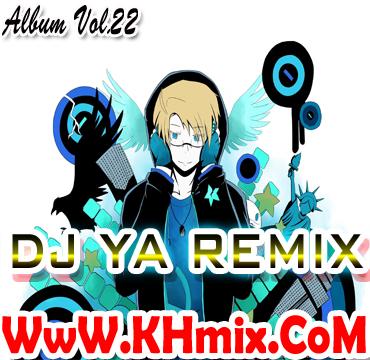 Album Mix: DJ Ya Remix Vol.22