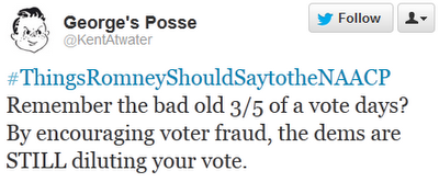 #ThingsRomneyShouldSaytotheNAACP Remember the bad old 3/5 of a vote days? By encouraging voter fraud, the dems are STILL diluting your vote.