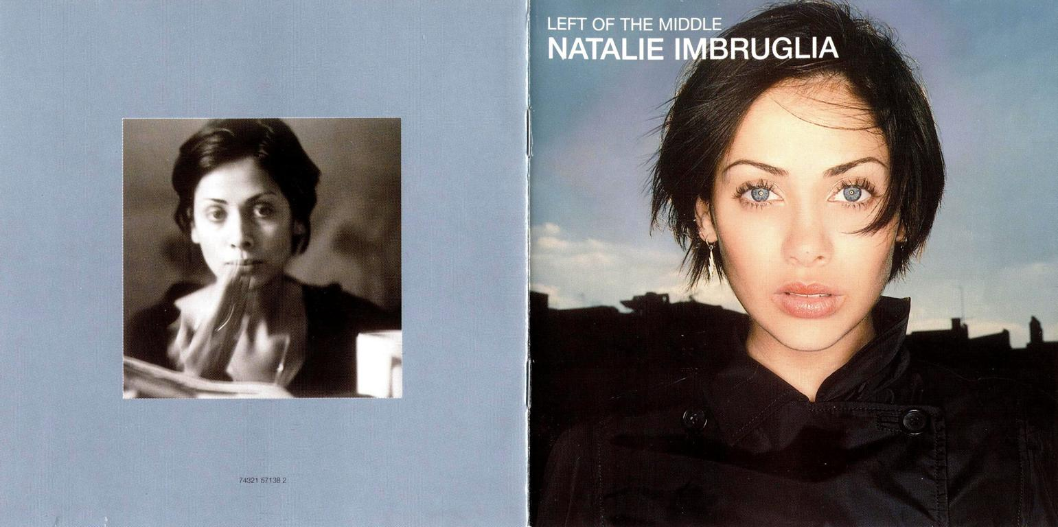 http://2.bp.blogspot.com/-RBtRqG0jNys/UNHFy2FDS-I/AAAAAAAAMOE/dXJvpyAlYng/s1600/Natalie-Imbruglia-Left-Of-The-Middle+(1).JPG