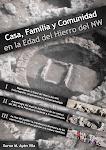Casa, familia e comunidade na Idade do Ferro do NW