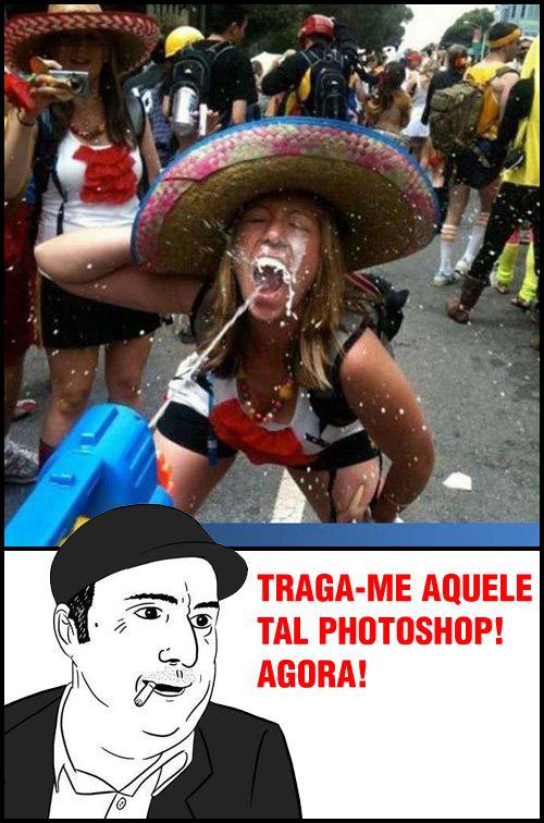 Traga-me aquele tal de photoshop agora!