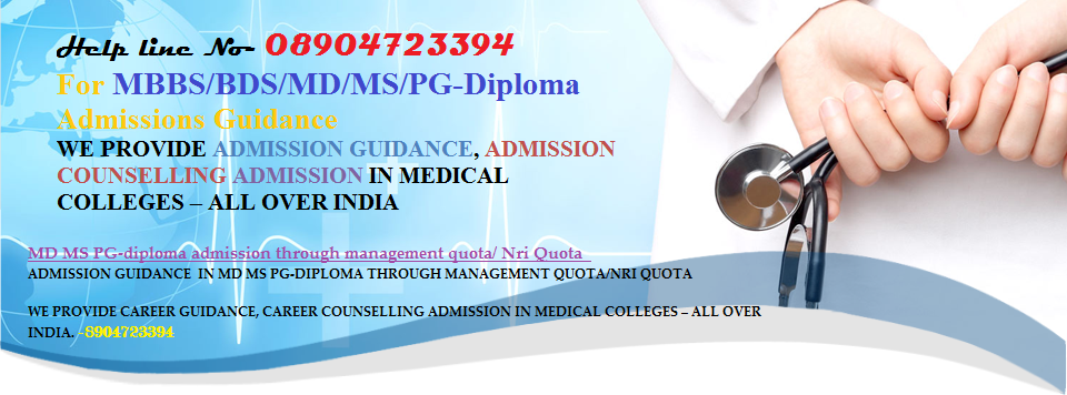 MBBS MD MS PG-Diploma Admissions (Management/NRI Quota Seats ...