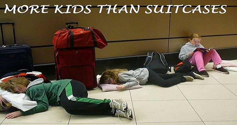 MORE KIDS THAN SUITCASES