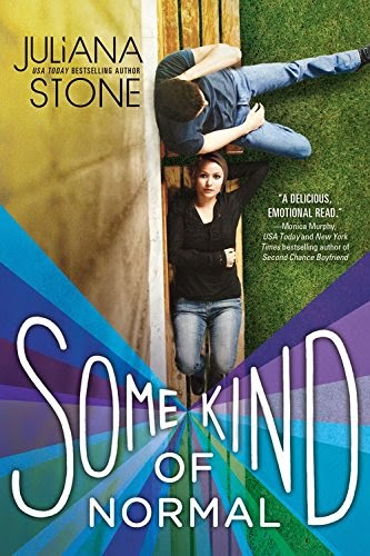 Some Kind of Normal by Juliana Stone (CR)