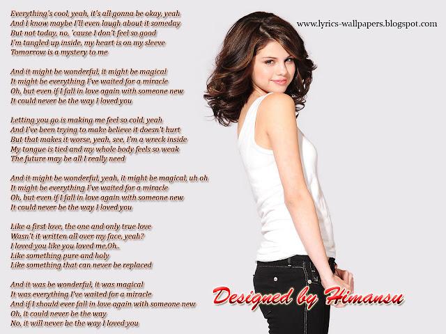 Lyrics Wallpapers Selena Gomez The Way I Loved You