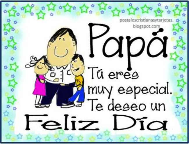 Papá, Eres especial, feliz Día del padre. Felicitaciones en el día del padre. Postal para felicitar a papá. Tarjeta de padres para descargar y etiquetar por facebook con imágenes para saludar a un padre.