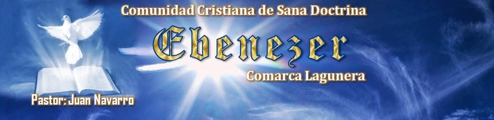 Comunidad Cristiana de Sana Doctrina Ebenezer