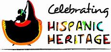 HISPANIC HERITAGE MONTH  Sept 15-Oct 15