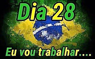 28 de abril: Bom trabalho, Brasil!