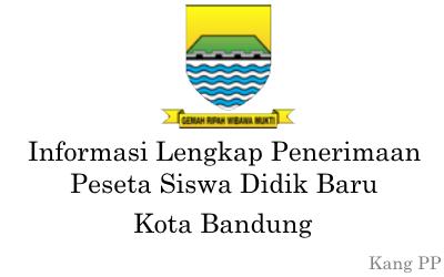 Informasi Lengkap Sistem PPDB Kota Bandung Tahun 2015