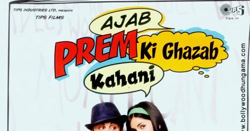 Ajab Prem Ki Ghazab Kahani Full Hd Movie
